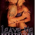 Top Ten Reasons to read Leave Me Breathless by Cherrie Lynn