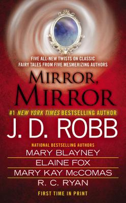 Review mirror mirror j d robb mary blayney elaine fox for Mirror books
