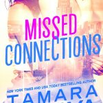 Exclusive Excerpt from Missed Connections by Tamara Mataya
