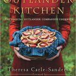 Giveaway: Outlander Kitchen Cookbook by Theresa Carle-Sanders