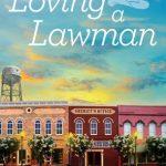 Review: Loving a Lawman by Amy Lillard