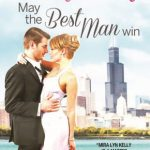 Review: May the Best Man Win by Mira Lyn Kelly