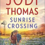 Review: Sunrise Crossing by Jodi Thomas