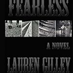 Review: Fearless by Lauren Gilley