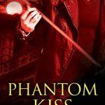 Review: Phantom Kiss by Chloe Neill